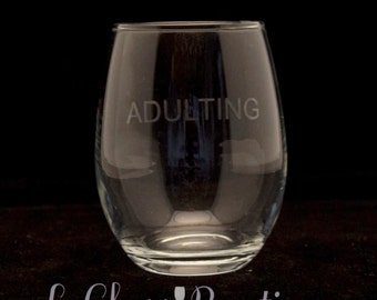 ADULTING Stemless Wine Glass
