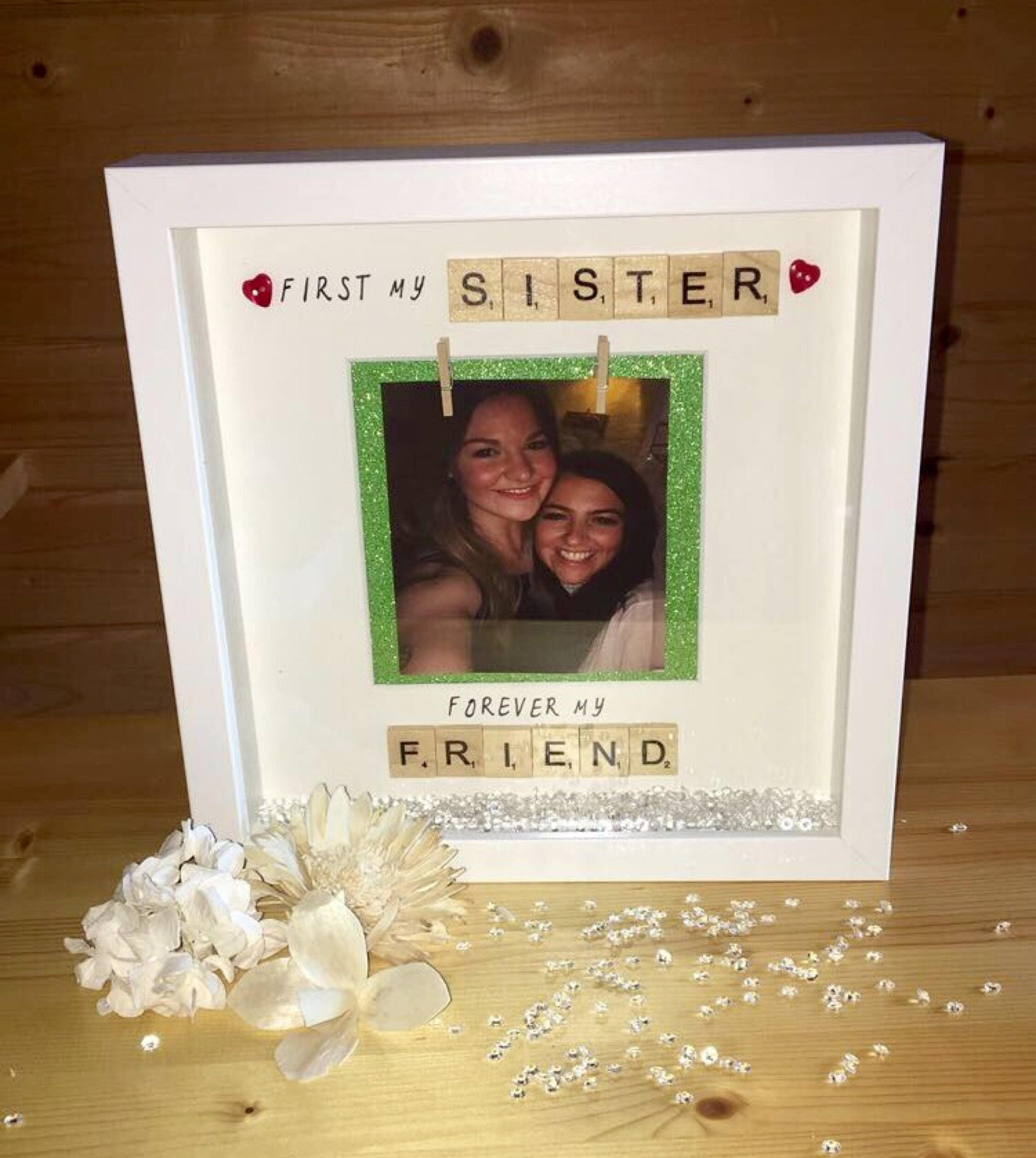 First My Sister Forever My Friend frame, Sister Frame, Gift For ...