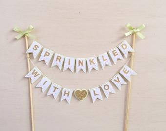 Sprinkled With Love - Baby shower Cake Banner - Sprinkle baby shower - Baby Sprinkle - Cake Decor - Baby Sprinkle Cake Banner