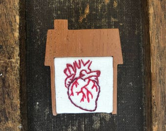 Home is where the Heart Is Brooch, Anatomical Heat Pin, Valentines day pin, Hand Embroidered Pin, Anatomical Heart Brooch