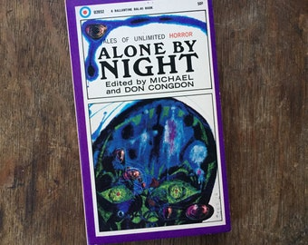 1967 Vintage Anthology Alone by Night, Edited by Michael and Don Congdon, includes Robert Bloch, Richard Matheson, Horror, Pulp Fiction