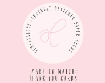 Made to Match Cards - Thank you Cards