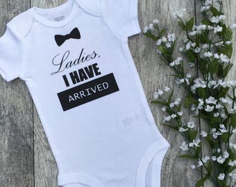 Ladies I have arrived, baby boy, baby bodysuit, newborn outfit, newborn, coming home outfit, baby clothes, baby gift, ivf bodysuit, ivf baby