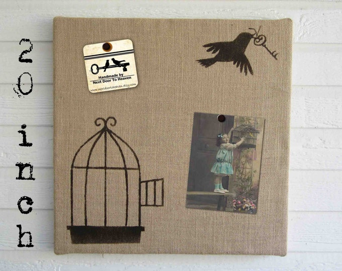 Free to Fly -  Burlap over Cork Message Board  20 x 20  inch -  Pin Board, Memo Board, Bulletin Board  - Bird, Bird Cage, and Key Design