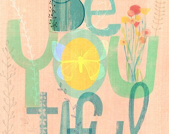 BeYOUtiful Wall Art Decor - Inspirational Art Print