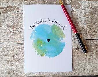 Watercolour Father's Day Card, Father's day, World card, Card for dad, Card for Daddy, Card for Tad, Sul y Tadau, Best Dad in the world