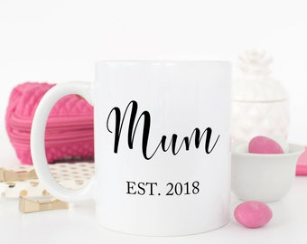 New Mom Mug, New Mum Gift for New Mom, Baby Shower Gift for Mom, Mug for New Mum, New Mother Coffee Mug, Custom Mug, New Baby Est.