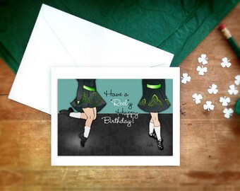 Irish Dancer birthday card, dance greeting card, Irish Reel, Happy Birthday,Irish dancing,Irish ghillies,hard shoe,Feis,step dancer greeting