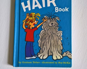 The Hair Book by Graham Tether - Illustrated by Roy McKie -- Vintage 1970's 1980's Children's Picture Book -- Beginner Readers Learn to Read