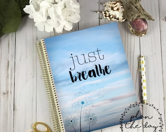 Just Breathe Laminated Planner Cover for Erin Condren Life Planner, Plum Planner, Happy Planner, Personal Planner, or A5 Planner