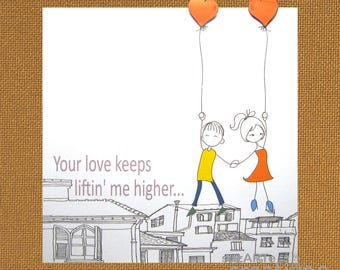 You're love keeps liftin' me higher greeting card