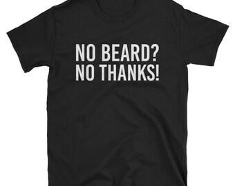 Womens No Beard No Thanks Shirt Funny Beard Shirt