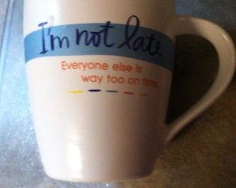 """Hallmark Vintage """"i am not late"""" Coffee Mug,Houseware,Hallmark,Drinkware, coffee cup, Coffee"""
