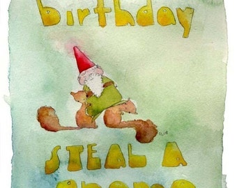 Gnome birthday card etsy its your birthday steal a gnome greeting card bookmarktalkfo Image collections