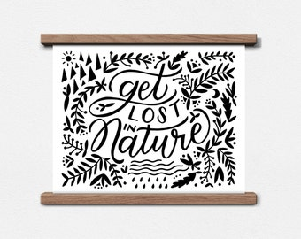 Get Lost in Nature 8 x 10 Screen Print