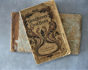 Vintage Antique Gem Chopper Cookbook, Antique Recipes, Illustrated, Ornate Cover