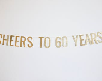 Cheers to 60 Years Banner - Birthday Banner, 60th Anniversary Party, 60th Birthday Party Decor, Birthday Party Decor, 60th Birthday