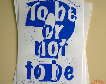 To be or not to be A4 Lino Print