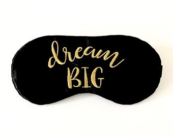 DREAM BIG sleep mask with adjustable elastic