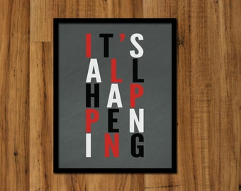 It's All Happening Print -  Grey Black Red and White Art Print