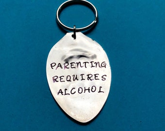 Parenting Requires Alcohol Keychain