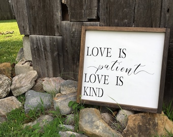 Love is Patient Love is Kind | Wood Sign | Framed Sign | Home Décor