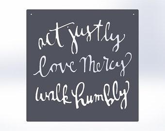 Act Justly Love Mercy Walk Humbly