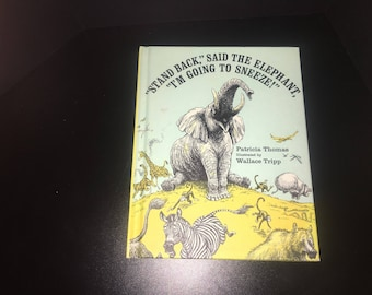 Stand back said the elephant I'm going to sneeze book