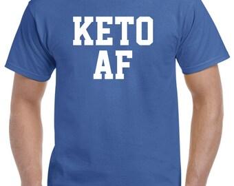 Keto Af-Keto Shirt Tshirt Keto Tee