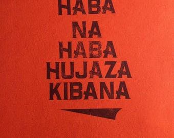 Swahili Proverb Letterpress Posters