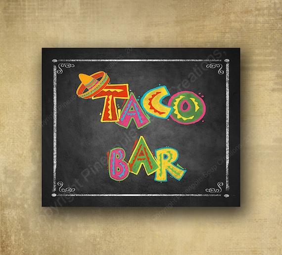 Printed Taco bar sign
