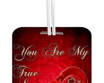 You Are My True Love Double - Sided Luggage Identifier Tag - Love/ Valentine's Day Gift - by Jacks Outlet TM