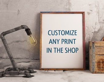 Digital Print: Customize Any Print in the Shop