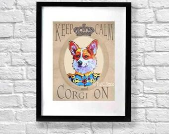 "Corgi Painting, Corgi Art Print, Nursery art, Dog Print, Dog Painting, ""Keep Calm & Corgi On"" by Tod C. Steele, 10 x 8"""