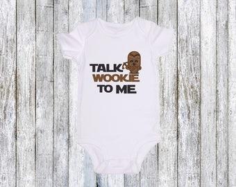 Talk Wookie To Me / JoviGearBaby / Star Wars / Cute Baby Onesie Bodysuit Romper Crawler