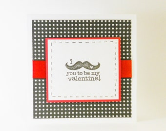 I mustache you to be my valentine - Valentine's Day Card, I Love You, Valentine's Card, Valentine, Love, Be Mine, Love Day