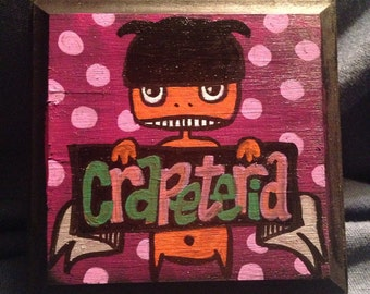 Crapeteria 4x4 wooden plaque bathroom marker