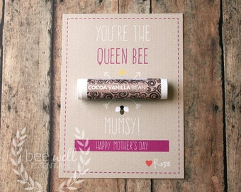 You're The Queen Bee Mumsy! Happy Mother's Day {Customizable Happy Mother's Card with Organic Lip Balm Gift}