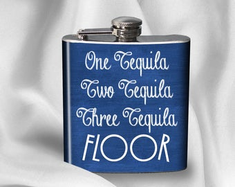 SALE! Hip Flask - One Tequila Two Tequila Three Tequila Floor-  - Cyber Monday