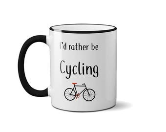 I'd rather be Cycling Mug Cyclist Ceramic Cup Birthday Gift Present Bicycle Bike
