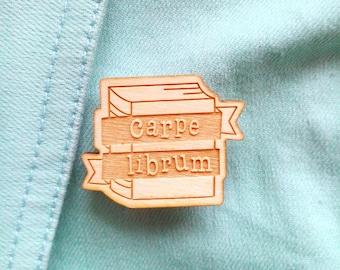 Book Nerd Lapel Pin - Carpe Librum - Wooden Lapel Pin, Book Pun, Bookish, Book Gift, Book Lover, Reading Gift, Feminist Quote