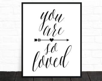You Are So Loved Print, Nursery Prints, Affiche Scandinave, Love Print, Minimalist, Nursery Wall Art, Black and White Nursery Art, Printable