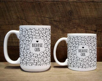 Mug, custom mug, custom coffee mug, custom mugs, custom present, cat lover gift, because cats