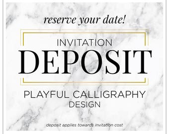 "Glam Wedding Invitations, Simple and Chic Wedding Invitation, Calligraphy Invites, Bat Mitzvah Invitation - ""Playful Calligraphy"" DEPOSIT"