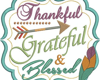 Thankful Grateful & Blessed in frame, Arrow, Feather, Thanksgiving, Harvest,  Machine Embroidery Design 361