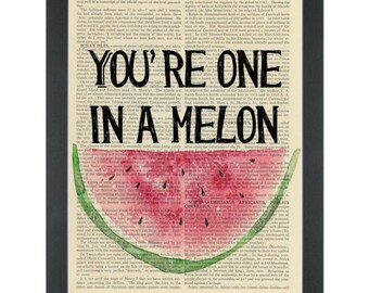 Funny watermelon quote One in a melon Dictionary Art Print