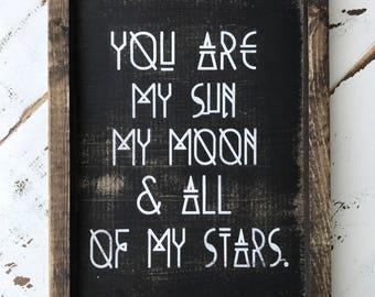 You are my sun //you are my moon //sunshine // you are my sunshine// home decor / wood signs // wood decor /rustic //boho style // farmhouse