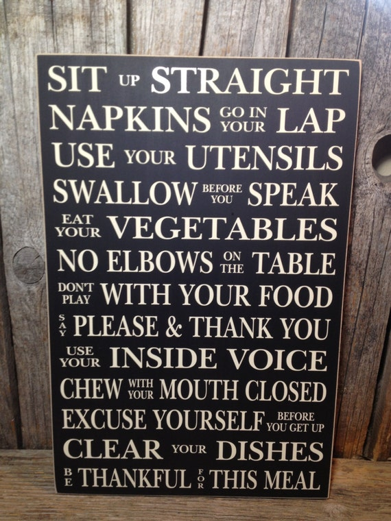 Lovely Dining Room SIGN Rules... Sit Up Straight Family Home Dinner