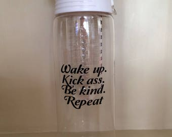 Gym bottle water bottle white quote wake up kick ass be kind repeat 700ml sportsbottle motivation gym gift Christmas flip lid