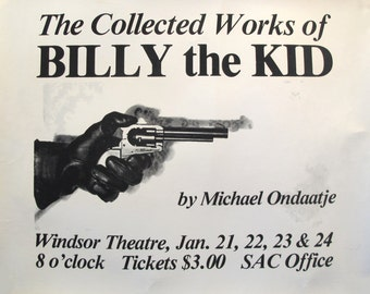 1970s Michael Ondaatje Poster, Canadian Theater Poster, Billy the Kidd, Black and White Minimalist Poster